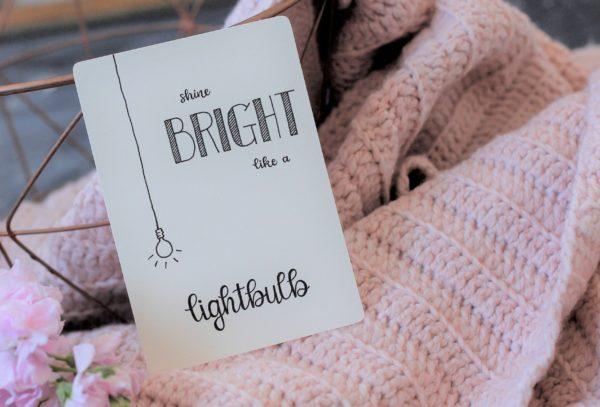 Shine birght like a lightbulb